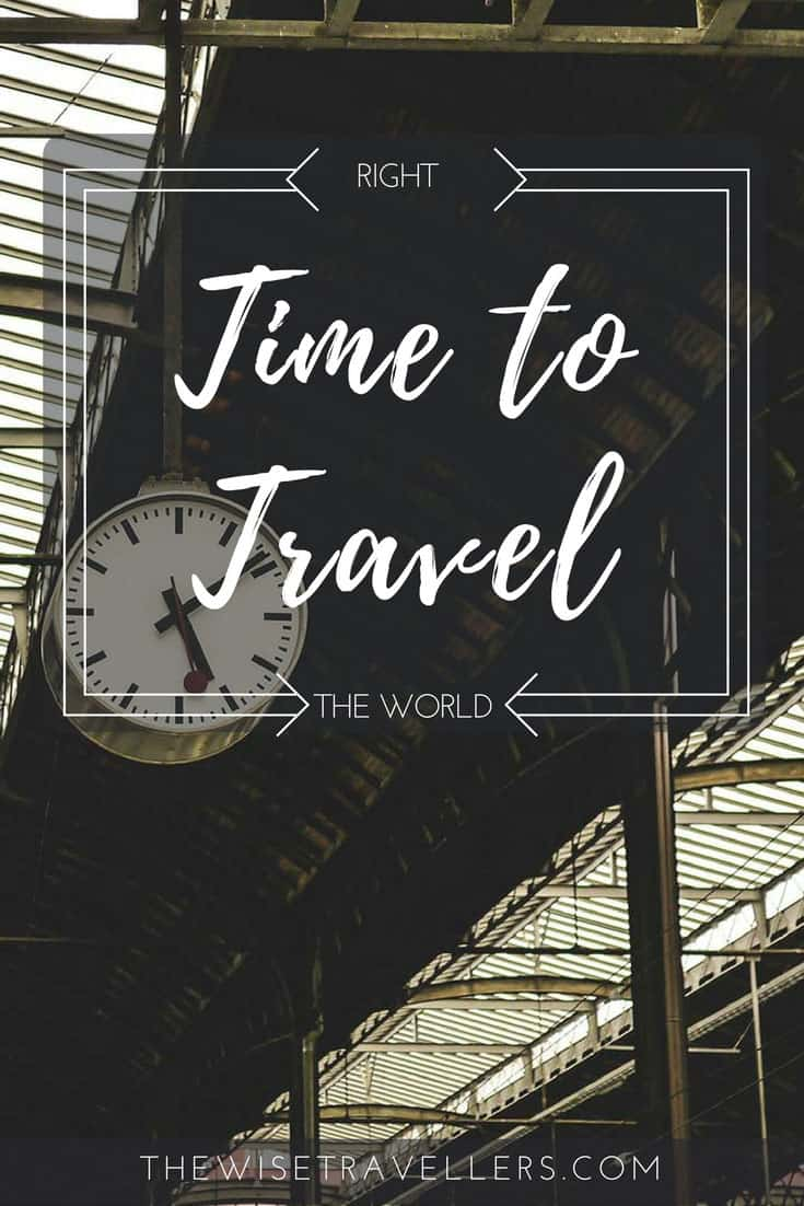 right time to travel the world pinterest