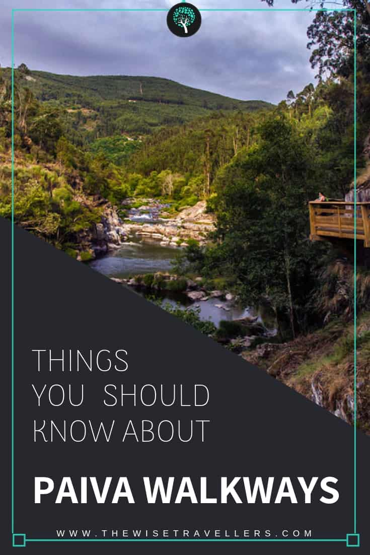 Things you should know about Paiva Walkways_pinterest photo