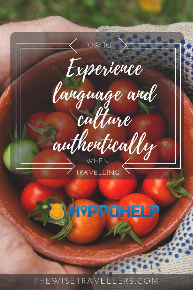 How to experience language and culture authentically