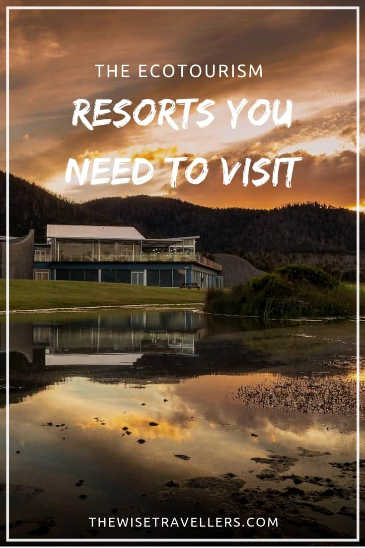 Ecotourism-Resorts-You-Need-to-Visit pinterest