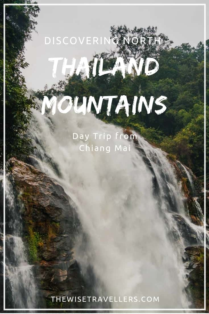 Discovering North Thailand Mountains - Day Trip from Chiang Mai