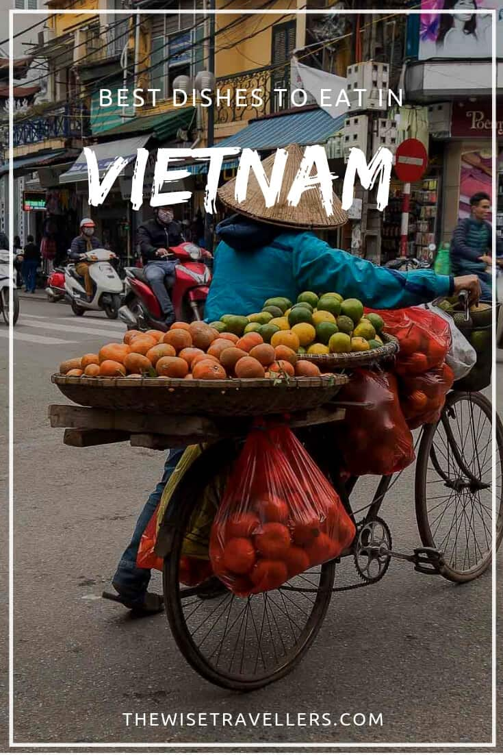 Best Dishes to Eat in Vietnam 1