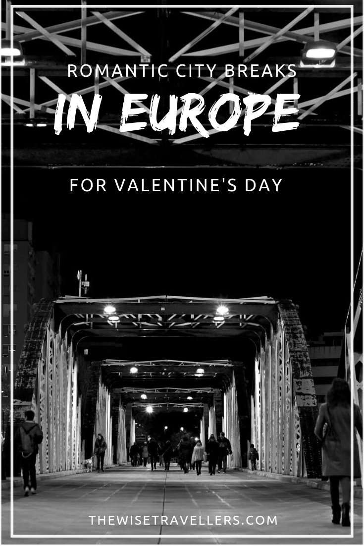 Romantic City Breaks in Europe for Valentine's Day