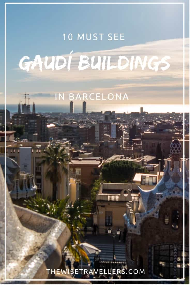 Must see Gaudí Buildings image_pinterest